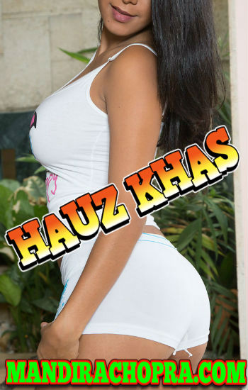 Independent Hauz Khas Delhi Escorts