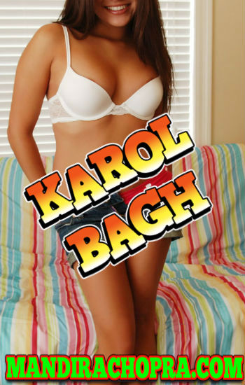 Karol Bagh Delhi Escorts Whatsapp Number